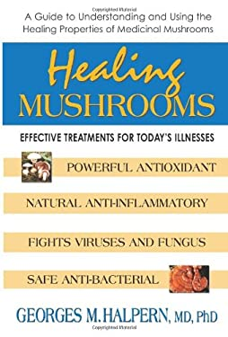 Healing Mushrooms 9780757001963