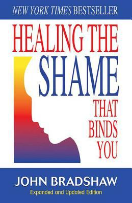 Healing the Shame That Binds You 9780757303234