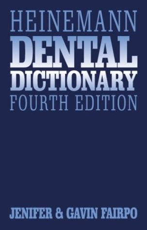 Heinemann Dental Dictionary 9780750622080