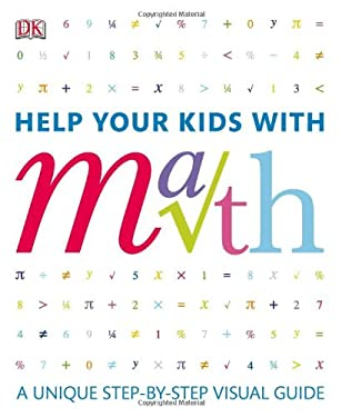 Help Your Kids with Math: A Visual Problem Solver for Kids and Parents 9780756649791