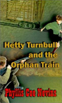 Hetty Turnbull and the Orphan Train 9780759649361