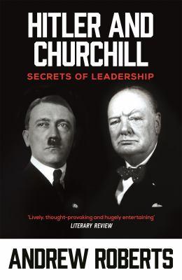 Hitler and Churchill: Secrets of Leadership 9780753817780