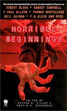 Horrible Beginnings 9780756401238
