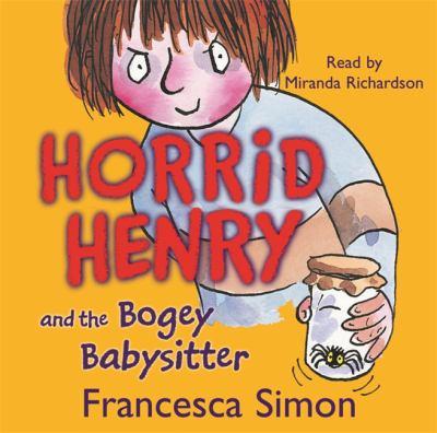 Horrid Henry and the Bogey Babysitter 9780752868042
