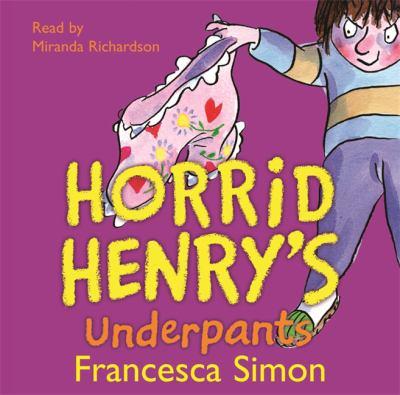 Horrid Henry's Underpants 9780752860770