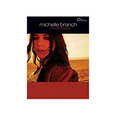 Michelle Branch -- Hotel Paper: Guitar Songbook Edition 9780757911439