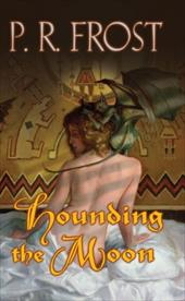Hounding the Moon: A Tess Noncoire Adventure 2827634