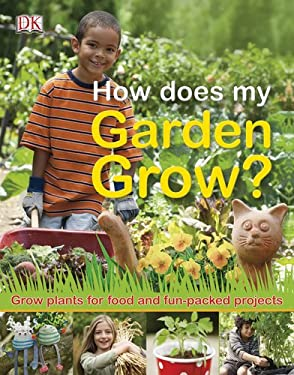 How Does My Garden Grow? 9780756671945