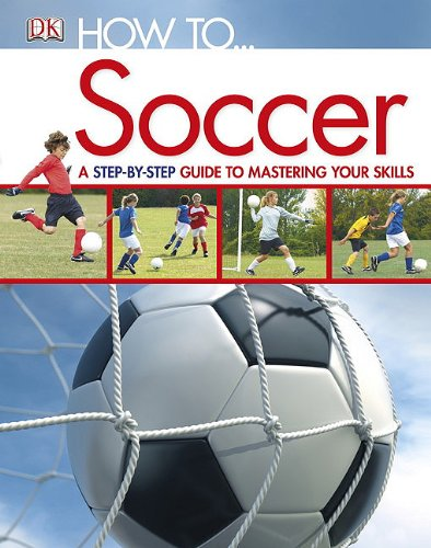 How To...Soccer 9780756675813