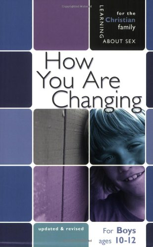 How You Are Changing: For Boys Ages 10-12 and Parents 9780758614117