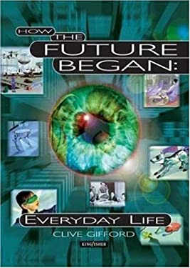 How the Future Began: Everyday Life 9780753452684
