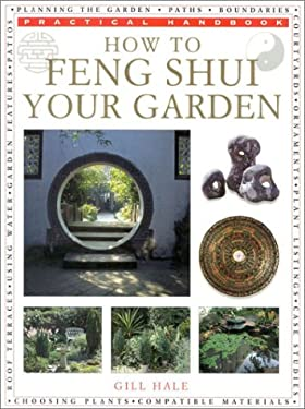 How to Feng Shui Your Garden 9780754804314
