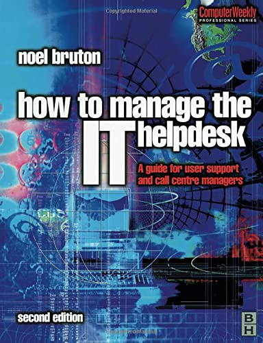 How to Manage the It Help Desk 9780750649018