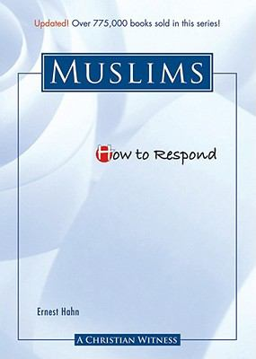 How to Respond to Muslims 9780758616258