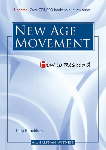 How to Respond to the New Age Movement 9780758616272