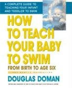 How to Teach Your Baby to Swim 9780757001970