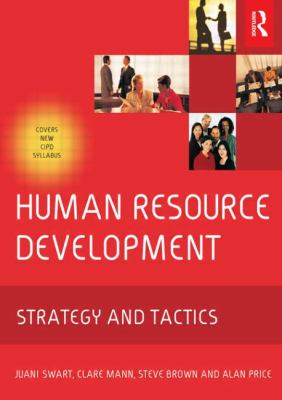 Human Resource Development: Strategy and Tactics 9780750662505
