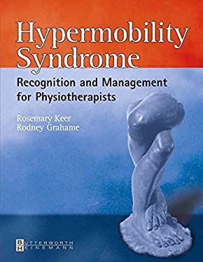 Hypermobility Syndrome: Diagnosis and Management for Physiotherapists 9780750653909
