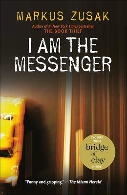 I Am the Messenger 9780756970345