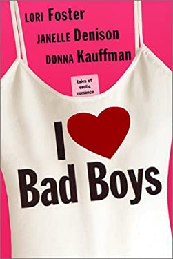 I Love Bad Boys