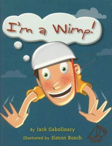 I'm a Wimp! 9780757885303