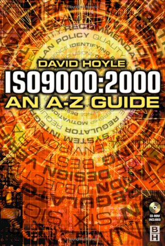 ISO 9000: 2000: An A-Z Guide 9780750658447