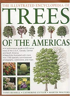 Illustrated Encyclopedia of Trees of the Americas: An Authorative Guide to Over 500 Native Trees of the USA, Canada, Central and South America 9780754815297