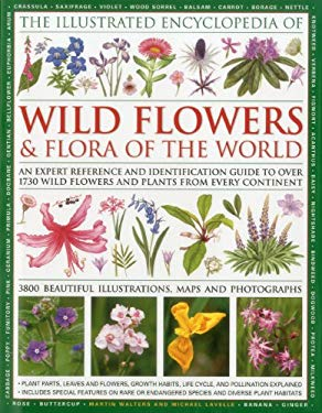 Illustrated Encyclopedia of Wild Flowers & Flora of the World 9780754819721