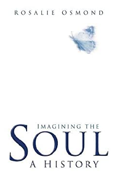 Imagining the Soul: A History 9780750929615