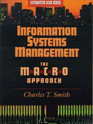 Information Systems Management: The Macro Approach 9780750695183