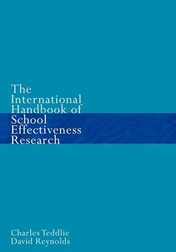 International Handbook of School Effectiveness Research: An International Survey of Research on School Effectiveness 9780750706070