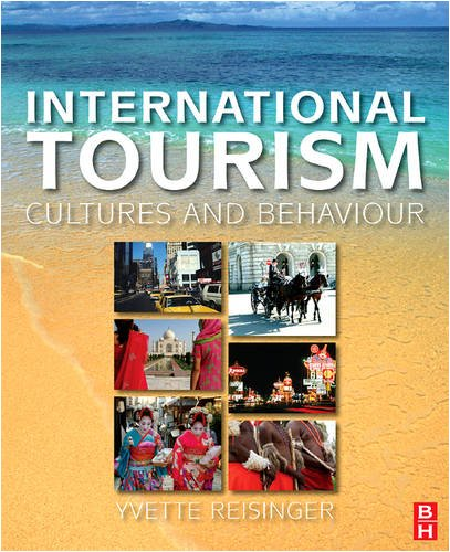 International Tourism: Cultures and Behavior 9780750678971