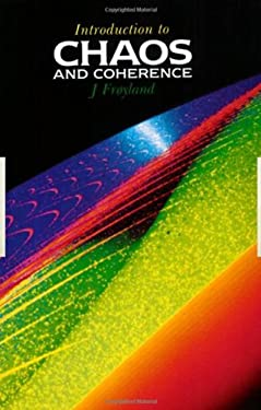 Introduction to Chaos and Coherence 9780750301954