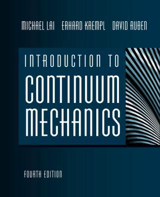 Introduction to Continuum Mechanics 9780750685603