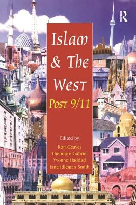 Islam and the West Post 9/11 9780754650058