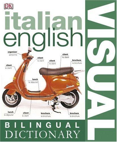Italian English Bilingual Visual Dictionary 9780756612962