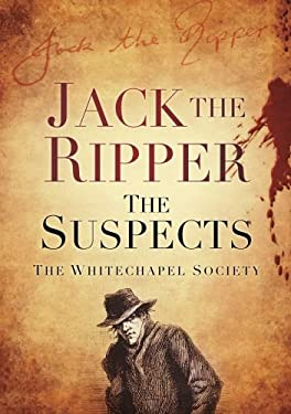 Jack the Ripper: The Suspects 9780752462868