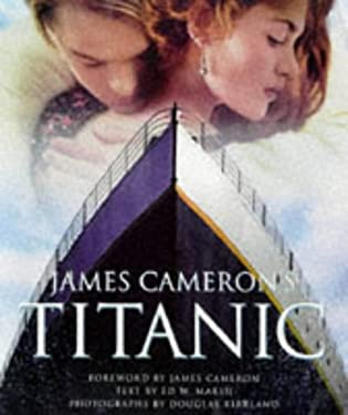 James Cameron's Titanic 9780752224046