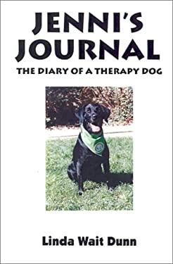 Jenni's Journey: The Diary of a Therapy Dog 9780759638693