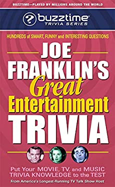 Joe Franklin's Great Entertainment Trivia Game: Putting Your Movie, TV, and Music Trivia Knowledge to the Test 9780757000386