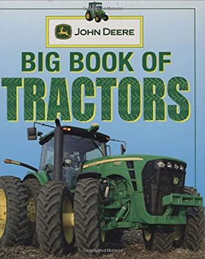John Deere: Big Book of Tractors 9780756632137