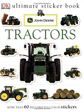 John Deere Tractors [With More Than 60 Reusable Full-Color Stickers] 9780756638764