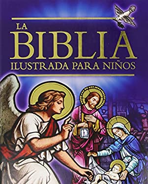 La Biblia Ilustrada Para Ninos 9780753465639