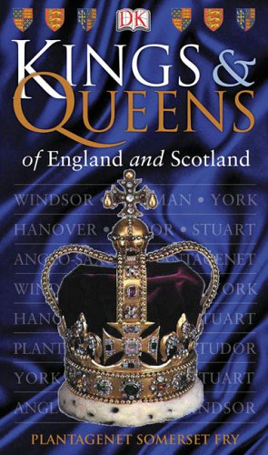Kings & Queens of England & Scotland 9780756617714