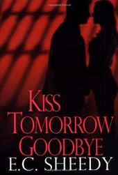 Kiss Tomorrow Goodbye 2859038