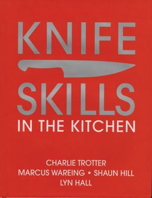 Knife Skills: In the Kitchen 9780756633912