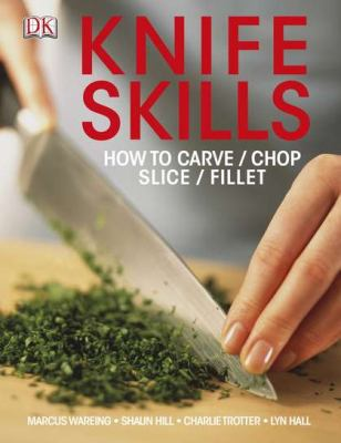 Knife Skills 9780756698317