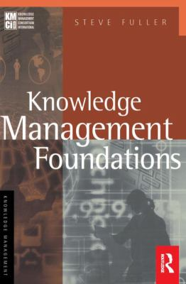 Knowledge Management Foundations 9780750673655