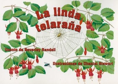 La Linda Telarana = The Beautiful Spider Web 9780757812378