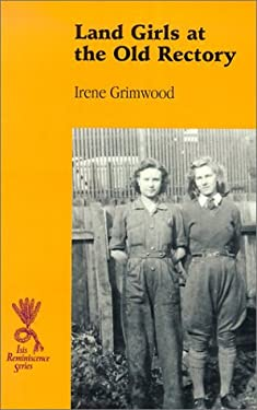 Land Girls at the Old Rectory
